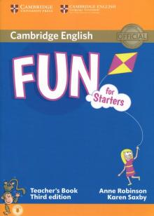 Fun for Starters, Movers and Flyers Starters TB + Audio - Anne Robinson