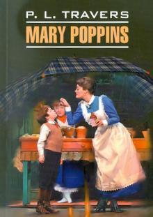 Мэри Поппинс. Книга для чтения на английском языке. Неадаптированная