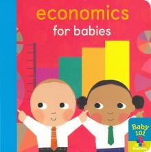 Economics for Babies - Jonathan Litton
