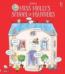 Miss Molly's School of Manners - James Maclaine