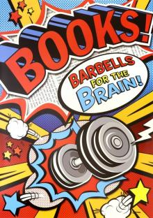 Books! Barbells for the Btain! POP! Chart