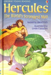 Hercules. The World's Strongest Man