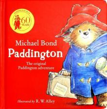 Paddington: The Original Adventure (board book) - Michael Bond