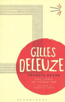 Francis Bacon. The Logic of Sensation - Gilles deleuze