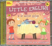 Little English. Я и мой дом. Игры и упражнения для малышей (CD)