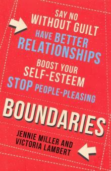 Boundaries: Say No Without Guilt - Miller, Lambert