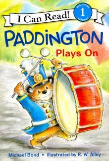 Paddington Plays On. Level 1 - Michael Bond