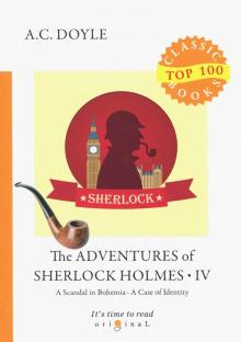 The Adventures of Sherlock Holmes IV - Arthur Doyle