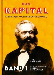 Das Kapital. Kritik der politischen Okonomie. Band 1 - Карл Маркс