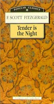 Tender is the Night - Francis Fitzgerald