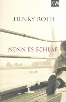 Nenn es schlaf - Henry Roth