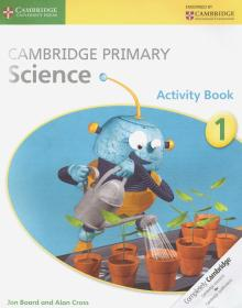 Cambridge Primary Science 1 Activity Book - Board, Cross