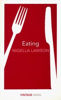 Eating - Nigella Lawson