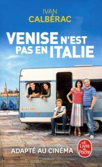 Venise n'est pas en Italie - Ivan Calberac