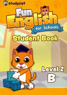 Fun English for Schools Student's Book 2B - Wade Nichols