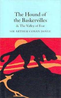 The Hound of the Baskervilles & The Valley of Fear - Arthur Doyle