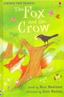 Fox and the Crow - Mairi Mackinnon