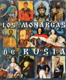 Монархи России на испанском языке - Евгений Анисимов