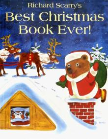Richard Scarry's Best Christmas Book Ever! - Richard Scarry