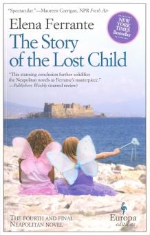 The Story of the Lost Child, Book Four - Elena Ferrante