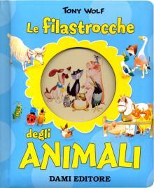 Le filastrocche degli animali - Anna Casalis