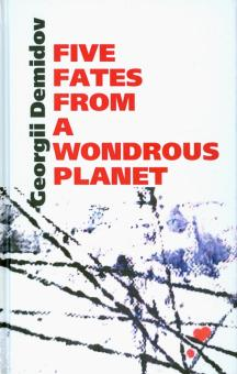 Five fates from a wondrous planet - Georgii Demidov