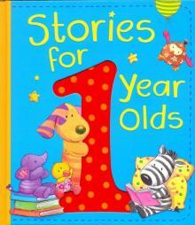 Stories for 1 Year Olds (HB) - Bedford, Leslie, Johnson