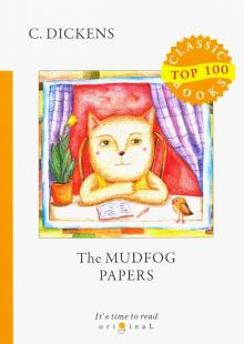 The Mudfog Papers - Charles Dickens