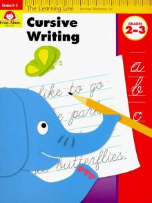 The Learning Line Workbook. Cursive Writing, Grades 2-3