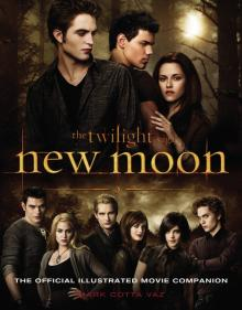 Twilight Saga. New Moon. The Official Illustrated Movie Companion - Stephenie Meyer